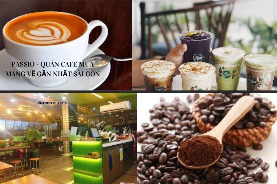 Passio - quán cafe mua mang về gần nhất Sài Gòn