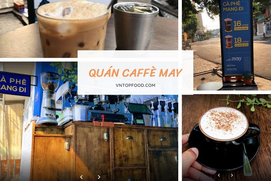 Quán cafe Mang về gần đây ở tân bình - Caffè May