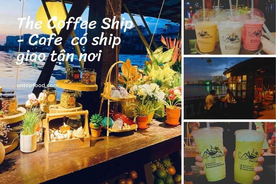 The Coffee Ship - Quán cafe gần đây nhất ở quận 7