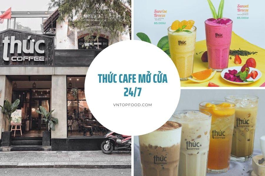 Thức Cafe mở cửa 247 - Điểm bán cafe mua mang về gần đây nhất sài gòn