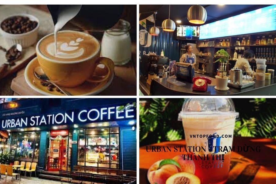 Urban Station Coffee nổi tiếng sài gòn