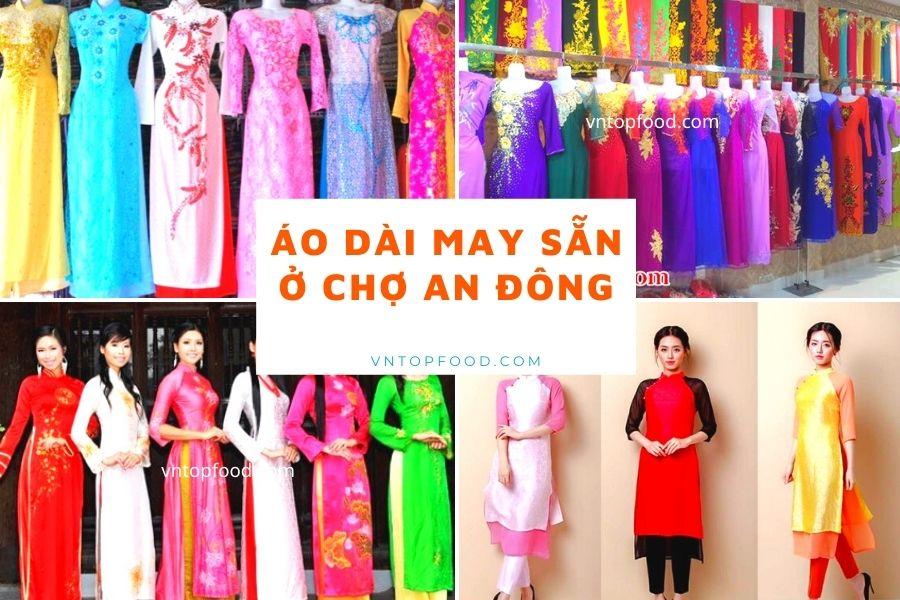 Áo Dài May Sẵn Ở Chợ An Đông - Mua áo dài ở đâu đẹp thì hãy ghé ngay shop