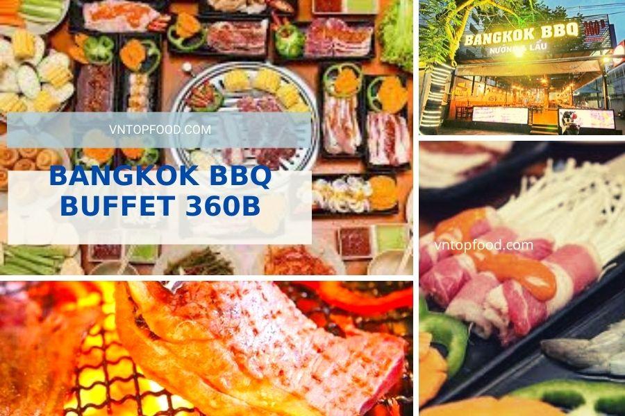 Bangkok BBQ Buffet 360B - Nhà hàng Bến Văn Đồn, quận 4