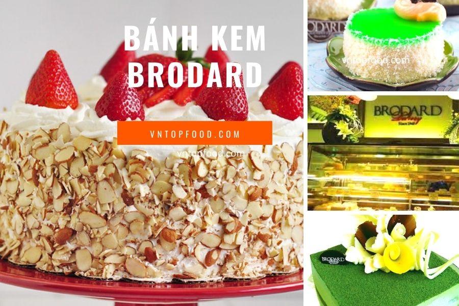 Bánh kem brodard - Hiệu bánh kem nỗi tiếng Sài Gòn