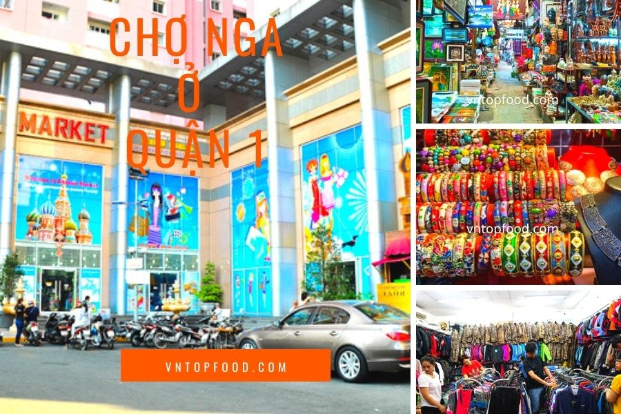 Chợ Nga ở Sài gòn quận 1
