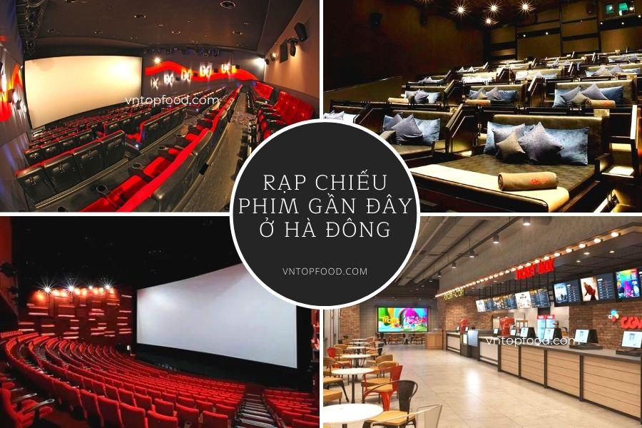 Địa chỉ rạp chiếu phim gần đây ở Hà Đông