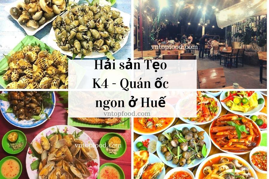 Hải sản Tẹo K4 - Quán ốc ngon ở Huế