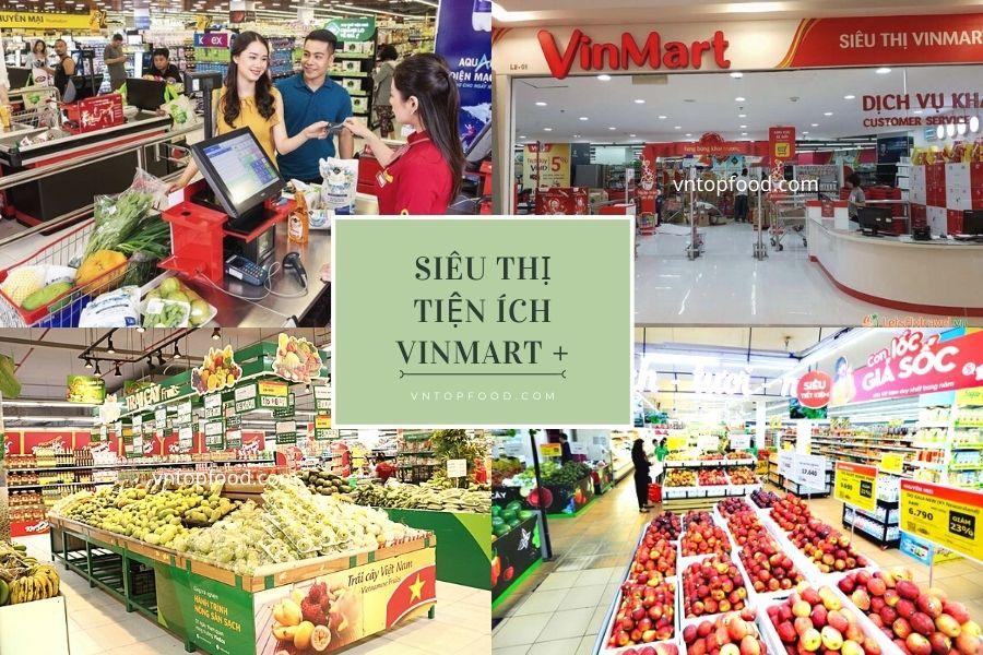 Hệ thống siêu thị tiện ích Vinmart +