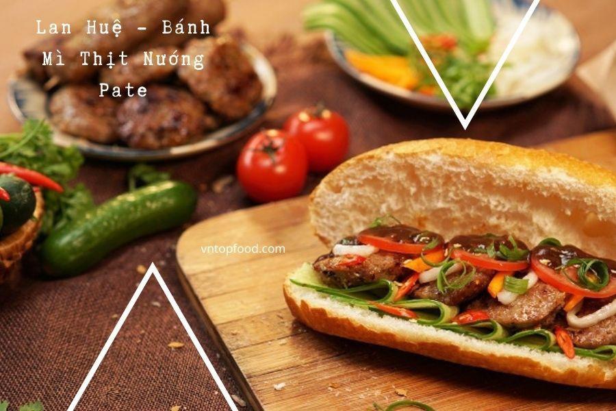 Lan Huệ - Bánh Mì Thịt Nướng Pate