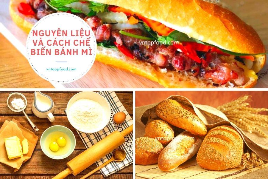 Nguyên liệu và cách chế biến bánh mì