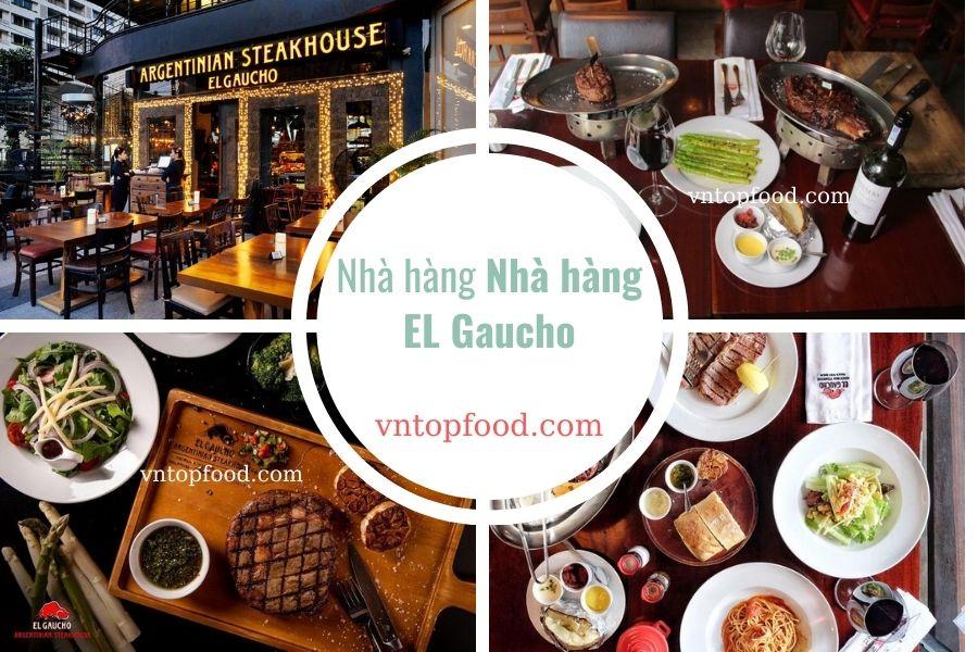 Nhà hàng EL Gaucho bán đồ mang về mở cửa tới khuya gần đây nhất