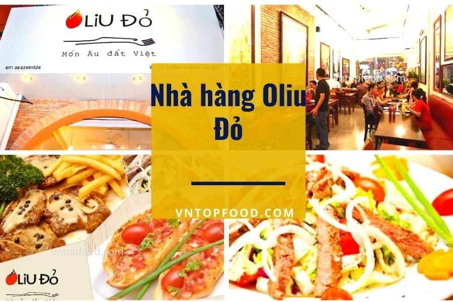 Nhà hàng Oliu Đỏ - Ẩm thực Âu ngon ở Hoàng Diệu quận 4