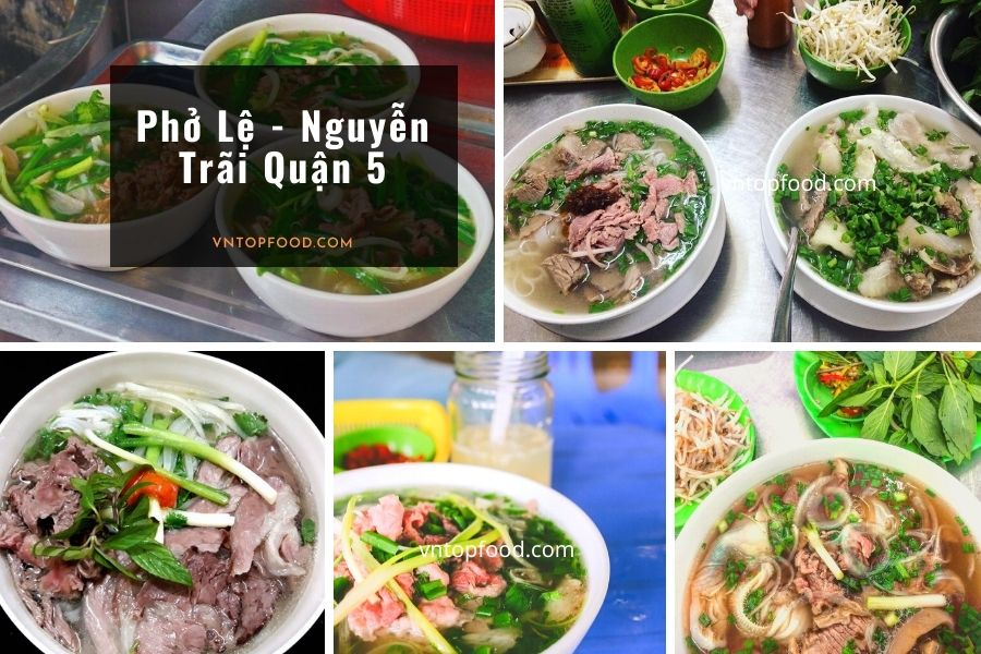 Phở Lệ - Nguyễn Trãi Quận 5
