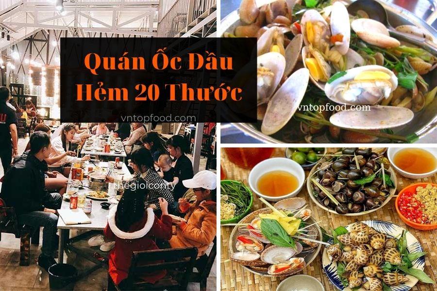 Quán Ốc Đầu Hẻm 20 Thước - Quán ăn đêm Sài Gòn