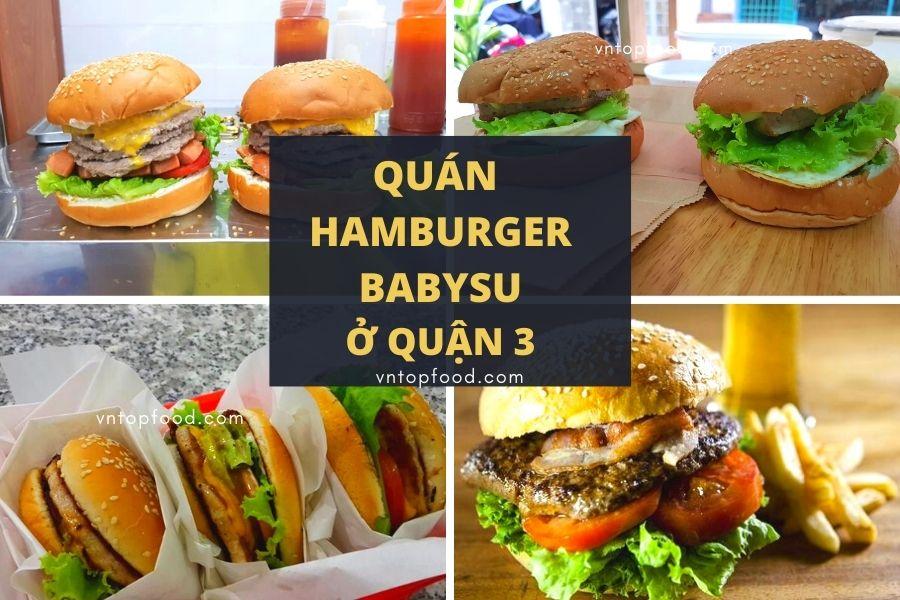 Quán hamburger babysu ở quận 3