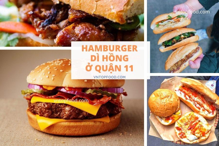 Quán hamburger dì hồng gần quận 11