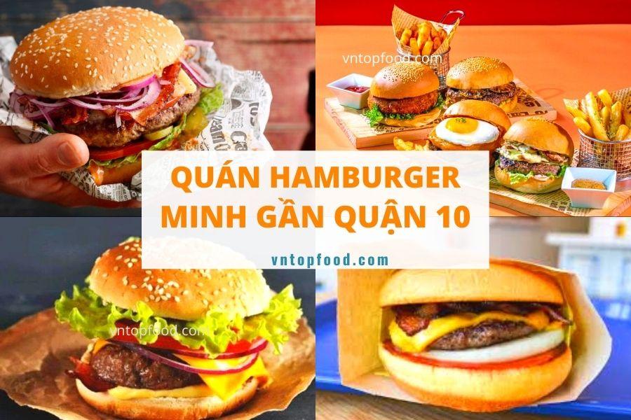 Quán hamburger minh ngon rẻ ở quận 10