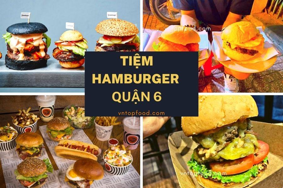 Tiệm hamburger ngon rẻ tại quận 6