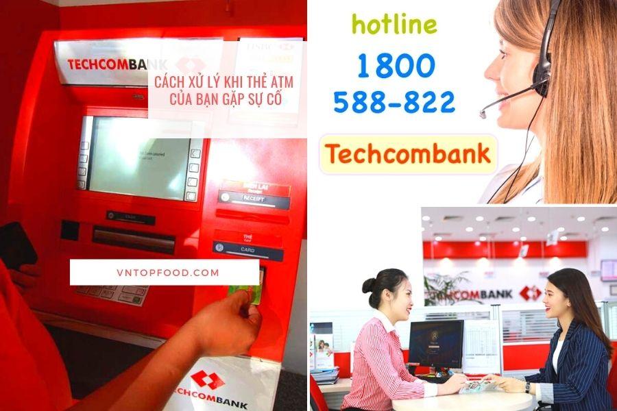 Cách xử lý khi bị nuốt thẻ và báo mất thẻ atm Techcombank